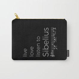 Live, love, listen to Sibelius (dark colors) Carry-All Pouch