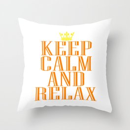 """Keep Calm and Relax"" tee design perfect for your chill-out mood. Makes a nice gift for everyone too Throw Pillow"