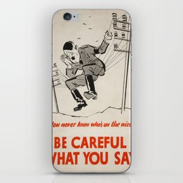 Vintage poster - Be Careful What You Say iPhone Skin