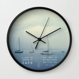 Ships Safe at Harbour Wall Clock