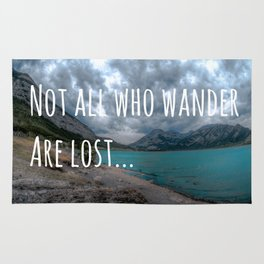 Not all those who wander are lost. Rug