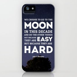 We Go To The Moon - John F. Kennedy iPhone Case