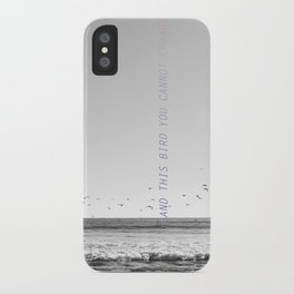 and this bird you cannot change iPhone Case