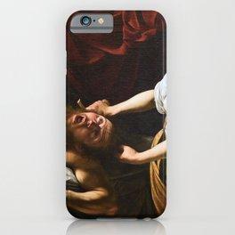 Judith Beheading Holofernes - Caravaggio iPhone Case