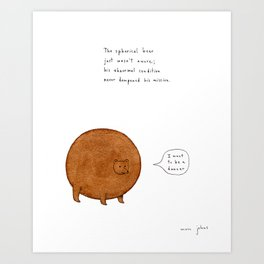 the spherical bear Art Print