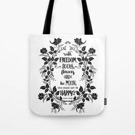 Freedom & Books & Flowers & Moon Tote Bag