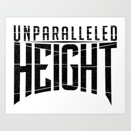 Unparalleled Height Logo Art Print