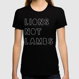 Lions Not Lambs T-shirt