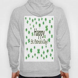 Happy St Patrick's Day Hoody
