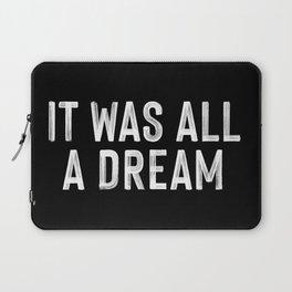 It Was All A Dream | Biggie Smalls - Juicy Lyrics Laptop Sleeve
