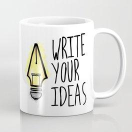 Write Your Ideas Coffee Mug