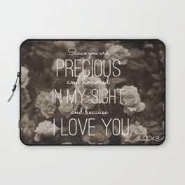 Isaiah 43:4 Laptop Sleeve