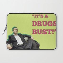 It's A Drugs Bust! Laptop Sleeve