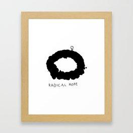 Radical Hope Framed Art Print