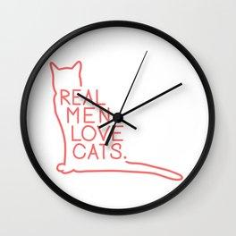 Real Men Love Cats Wall Clock