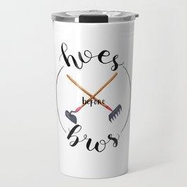 Hoes before Bros Travel Mug