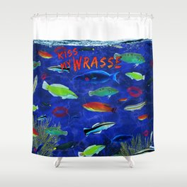 Kiss My Wrasse Fish Humor Design Shower Curtain