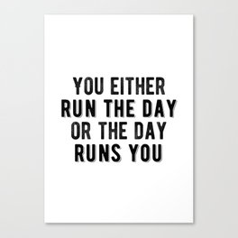 Inspirational - Run The Day Canvas Print
