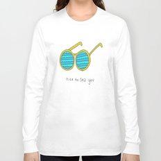 Nice To Sea You Long Sleeve T-shirt