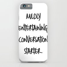 Conversation starter iPhone 6s Slim Case