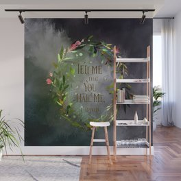 Tell me that you hate me. Cardan Wall Mural