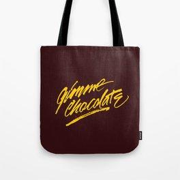 Gimme Chocolate Tote Bag
