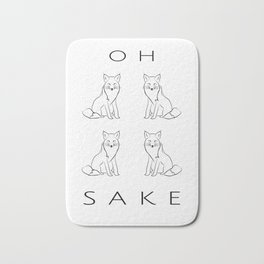 Oh Four Fox Sake - Black and White - Sayings and Phrases... Bath Mat