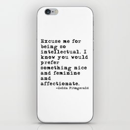 Excuse me for being so intellectual iPhone Skin