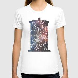 Shh... Spoilers T-shirt