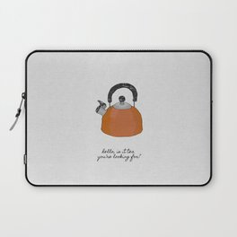 Hello, Is It Tea, Kitchen Quotes Laptop Sleeve