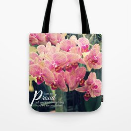 Orchids inspiration quote #2 Tote Bag