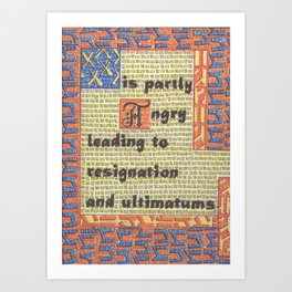 The Weather Today... is Partly Angry Leading to Resignation and Ultimatums Art Print