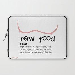 Raw Food Diet unisex Laptop Sleeve