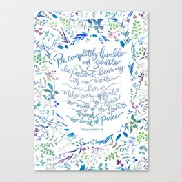 Be Humble & Gentle - Ephesians 4:2-3 Canvas Print
