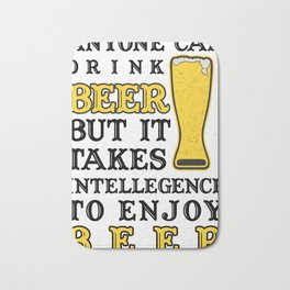 drink beer - I love beer Bath Mat