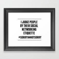 Social Networking Etiquette Framed Art Print