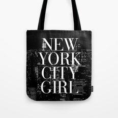 New York City Girl Black & White Skyline Vogue Typography Tote Bag