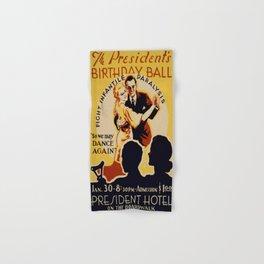 Vintage poster - The President's Birthday Ball Hand & Bath Towel