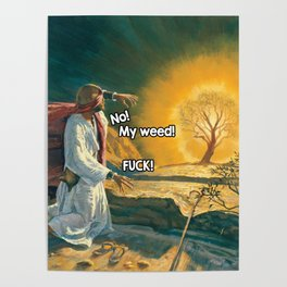 Moses and the Burning Bush (420 Parody) Poster