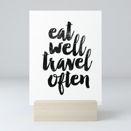 Eat Well Travel Often black and white typography poster black-white design bedroom wall home decor Mini Art Print
