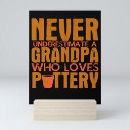 Pottery Grandpa Joke Grandfather Ceramic Ceramist Mini Art Print
