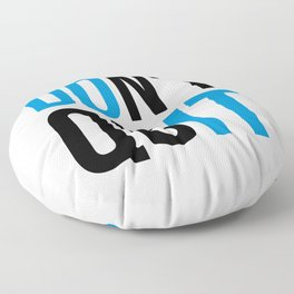 Don't Quit/Do It Gym Quote Floor Pillow