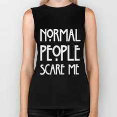 Normal People Scare Me AHS Biker Tank