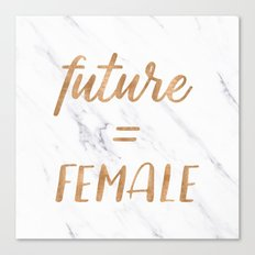 The Future is Female Text - Copper Bronze Gold Typography Quote Canvas Print