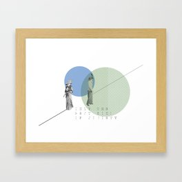 Only the Best Kind of Society Framed Art Print
