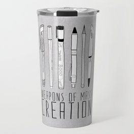 Weapons Of Mass Creation (on grey) Travel Mug