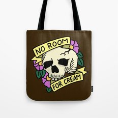 No Room For Cream Tote Bag