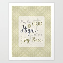 God of Hope Fill You with Joy & Peace Art Print