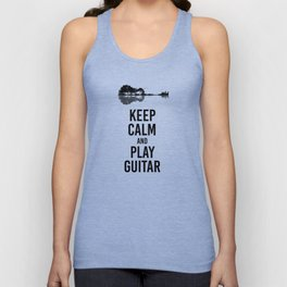 Keep Calm And Play Guitar funny musician gift Unisex Tank Top