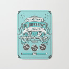 Be Daring, Be Different... Bath Mat